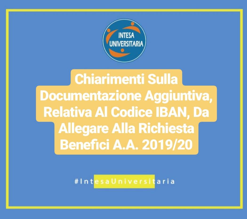 Chiarimenti Sulla Documentazione Aggiuntiva, Relativa Al Codice IBAN, Da Allegare Alla Richiesta Benefici A.A. 2019/20